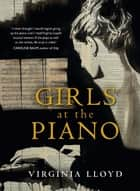 Girls at the Piano ebook by Virginia Lloyd