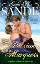 The Passion of a Marquess ebook by Linda Rae Sande