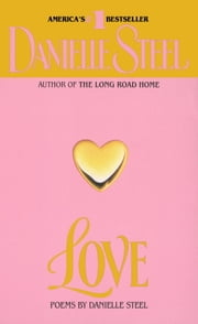 Love - Poems ebook by Danielle Steel