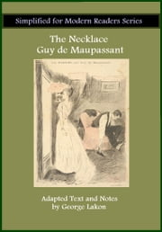 The Necklace - Simplified for Modern Readers ebook by Guy De Maupassant, GeorgeLakon