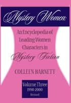 Mystery Women, Volume Three (Revised) ebook by Colleen Barnett