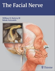 Facial Nerve ebook by William H. Slattery,Babak Azizzadeh