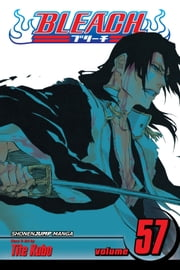 Bleach, Vol. 57 - Out of Bloom ebook by Tite Kubo