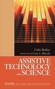Assistive Technology and Science ebook by Cathy Bodine