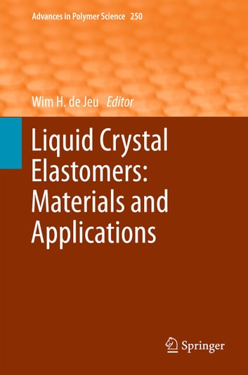 Liquid Crystal Elastomers: Materials and Applications ebook by