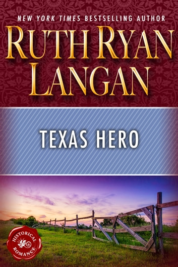 Texas Hero ebook by Ruth Ryan Langan
