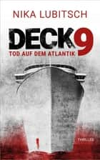 Deck 9 - Tod auf dem Atlantik eBook by Nika Lubitsch