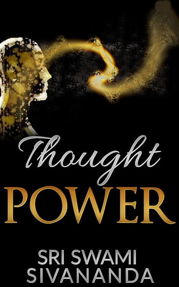 Thought power eBook by Sri Swami Sivananda