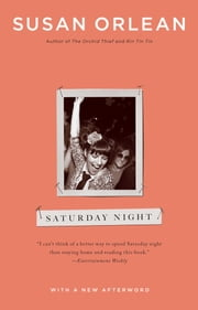 Saturday Night ebook by Susan Orlean