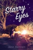 Starry Eyes ebook by