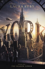 York: The Shadow Cipher Ebook di Laura Ruby