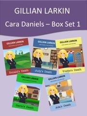Cara Daniels Cozy Mysteries - Box Set 1 ebook by Gillian Larkin