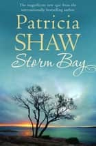 Storm Bay ebook by Patricia Shaw