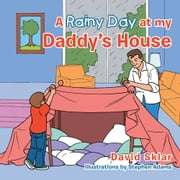 A Rainy Day at my Daddy's House ebook by David Sklar