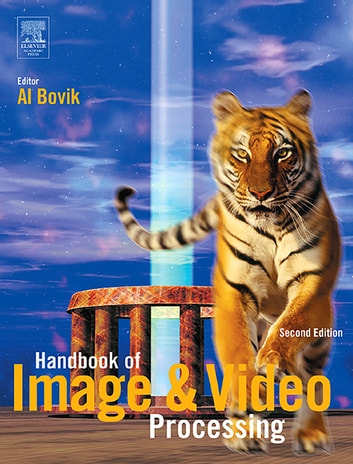 Handbook of Image and Video Processing ebook by Alan C. Bovik