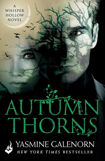 Autumn Thorns: Whisper Hollow 1 ebook by Yasmine Galenorn
