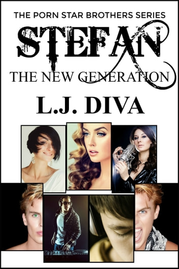 Stefan: The New Generation ebook by L.J. Diva
