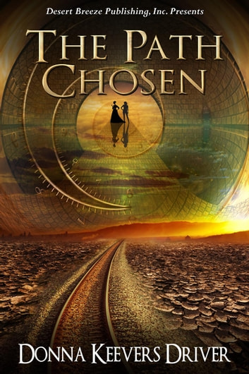 The Path Chosen ebook by Donna Keevers Driver
