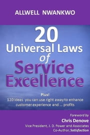 20 Universal Laws of Service Excellence ebook by Allwell Nwankwo