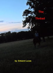 The Thread ebook by Edward Lucas