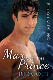 Max and the Prince ebook by RJ Scott