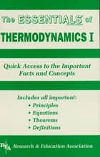Thermodynamics I Essentials ebook by The Editors of REA