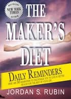 The Maker's Diet Daily Reminders ebook by Jordan Rubin