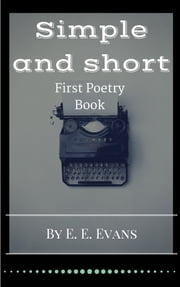 Simple And Short: Poetry