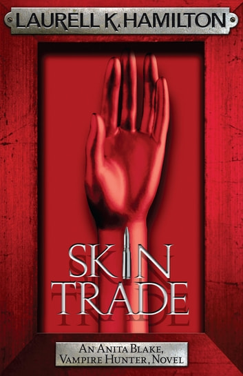 Skin Trade ebook by Laurell K. Hamilton