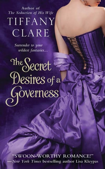 The Secret Desires of a Governess ebook by Tiffany Clare