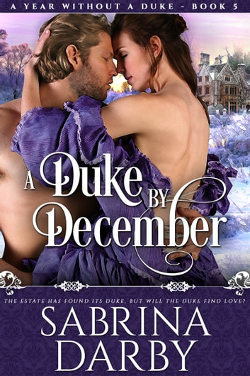 A Duke By December ebook by Sabrina Darby