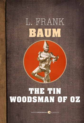 The Tin Woodman Of Oz ebook by L. Frank Baum