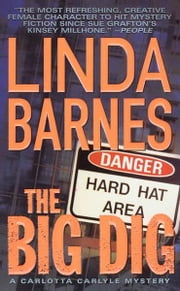 The Big Dig ebook by Linda Barnes