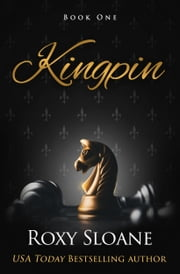 Kingpin ebook by Roxy Sloane