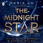 The Midnight Star (The Young Elites book 3) audiobook by Marie Lu, Lannon Killea, Carla Corvo