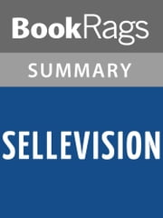 Sellevision by Augusten Burroughs Summary & Study Guide ebook by BookRags