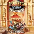 Flashback Four #3: The Pompeii Disaster 有聲書 by Dan Gutman