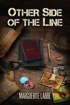 Other Side of the Line ebook by Marguerite Labbe