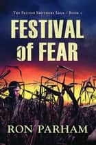 Festival of Fear ebook by Ron Parham