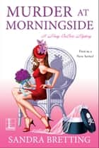 Murder at Morningside ebook by Sandra Bretting