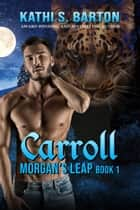 Carroll ebook by Kathi S. Barton