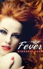 「Fever」(Kimberly Dean著)