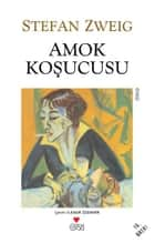 Amok Koşucusu ebook by Stefan Zweig