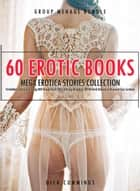 60 Erotic Books Mega Erotica Stories Collection- Forbidden Taboo Sex Gang Milf Rough Hard Wife Sharing Backdoor BDSM Dark Romance Bisexual Gay Lesbian - Group Menage Bundle, #2 ebook by DICK CUMMINGS