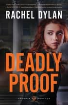 Deadly Proof (Atlanta Justice Book #1) ebook by