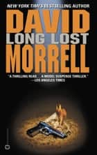 Long Lost ebook by David Morrell