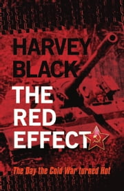 The Red Effect ebook by Harvey Black