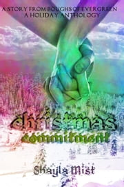 Christmas Commitment ebook by Shayla Mist