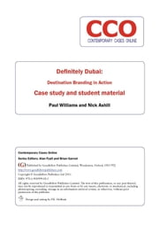 Definitely Dubai: Destination Branding in Action ebook by Paul Williams,Nick Ashill,Alan Fyall,Brian Garrod