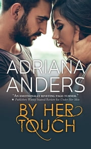 By Her Touch ebook by Adriana Anders